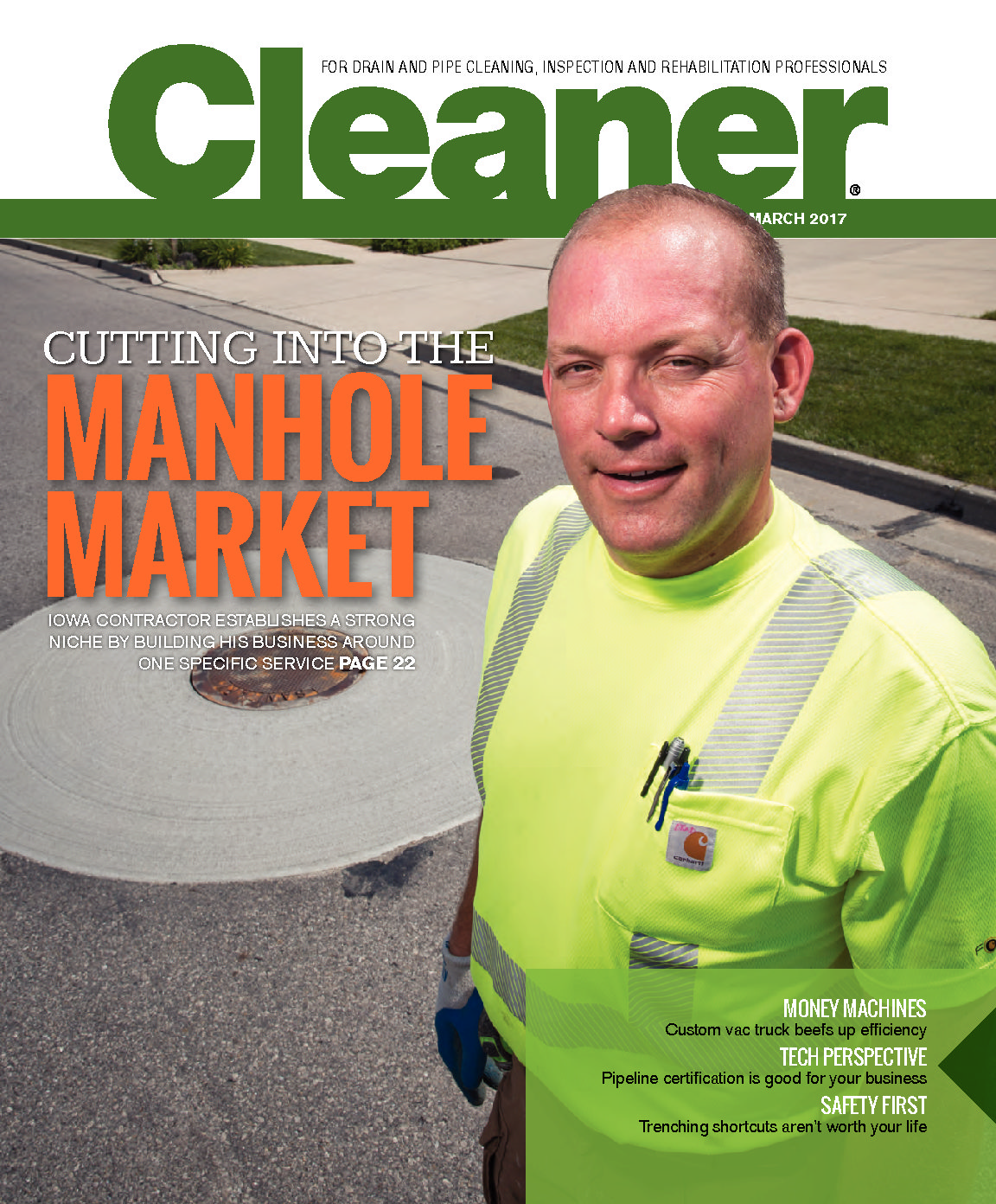 The Mr. Manhole method of manhole repair and rehabilitation was featured in the March 2017 edition of Clean magazine